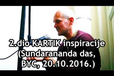 2.dio KARTIK inspiracije (Sundarananda das, BYC, 20.10.2016.)